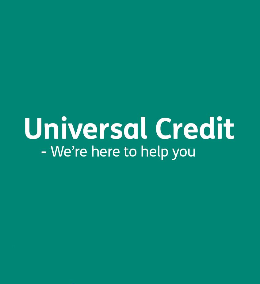 Universal Credit - We're here to help you
